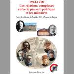 1914-1918, les relations entre le pouvoir politique et les militaires